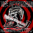 The Aftermath - Degenerate Fuck Crew