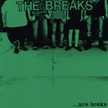 The Breaks - Are Broke