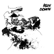 Run Down - American Despair b/w The Coming